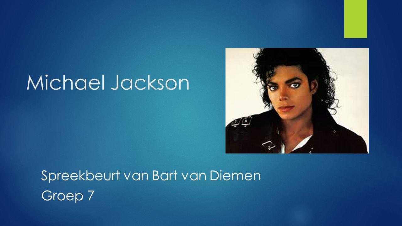 Michael Jackson Spreekbeurt van Bart van Diemen Groep 7