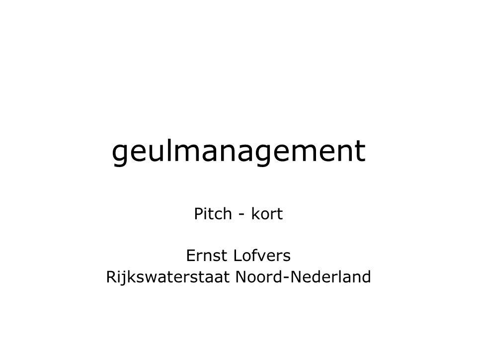 Pitch - kort Ernst Lofvers Rijkswaterstaat Noord-Nederland