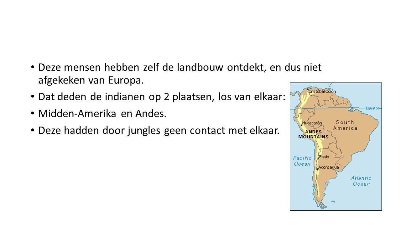 Deze mensen hebben zelf de landbouw ontdekt, en dus niet afgekeken van Europa.