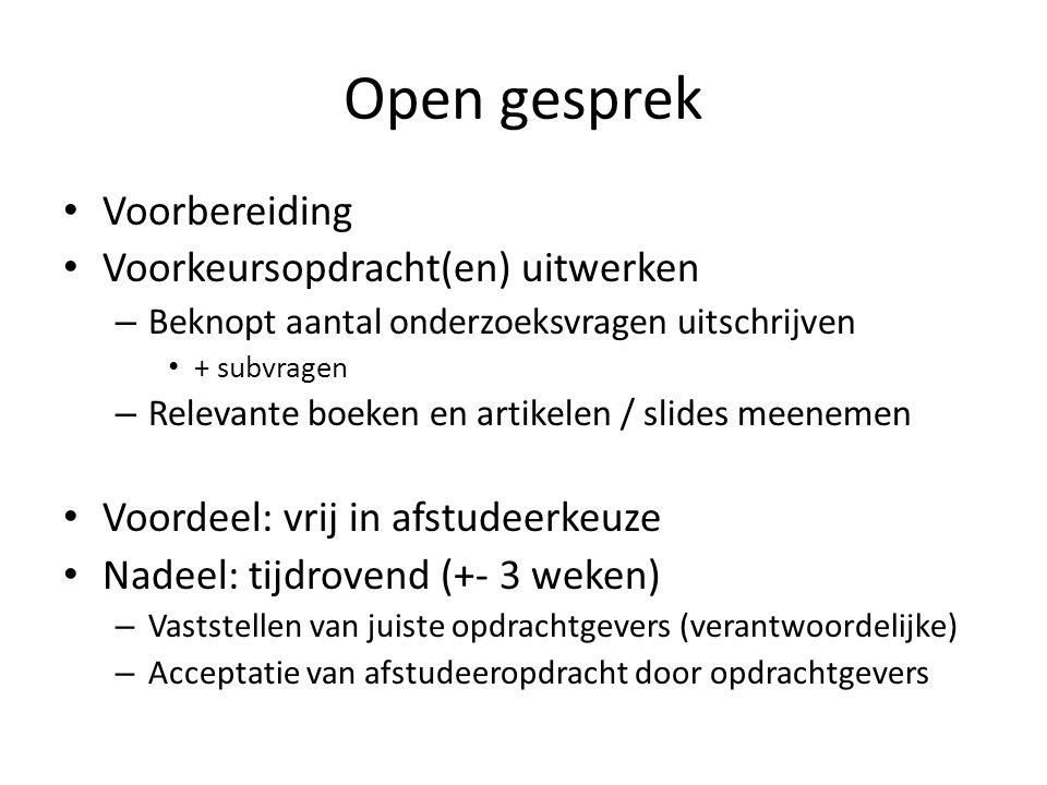 Open gesprek Voorbereiding Voorkeursopdracht(en) uitwerken