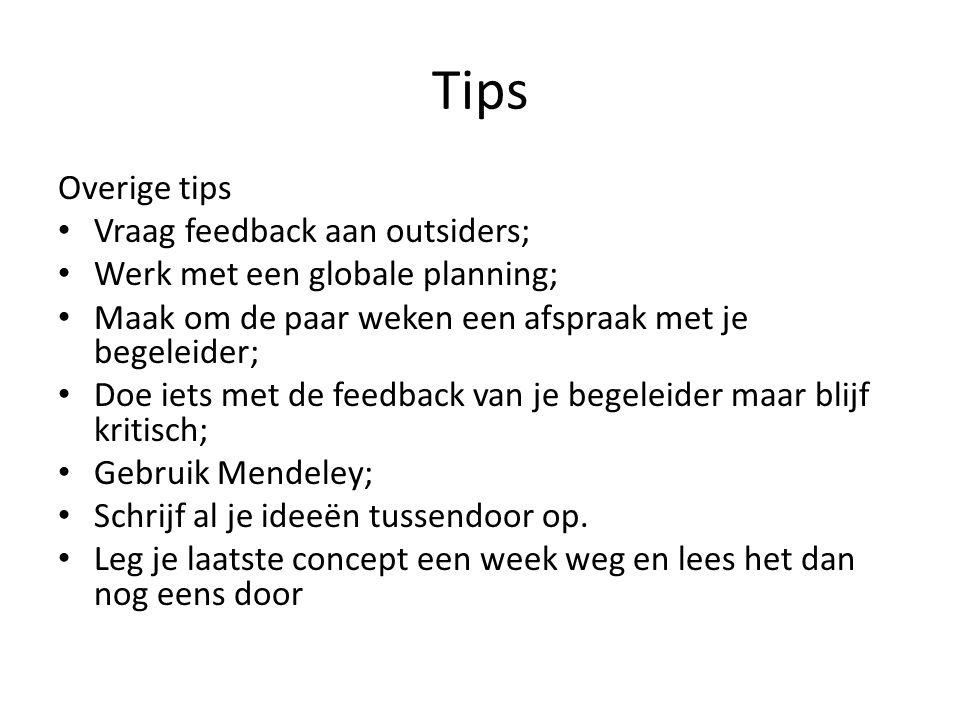 Tips Overige tips Vraag feedback aan outsiders;