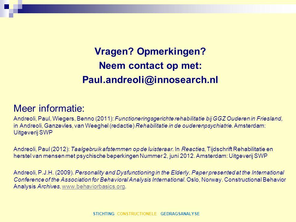Vragen Opmerkingen Neem contact op met: Paul.andreoli@innosearch.nl