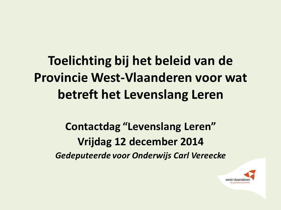 Toelichting bij het beleid van de Provincie West-Vlaanderen voor wat betreft het Levenslang Leren