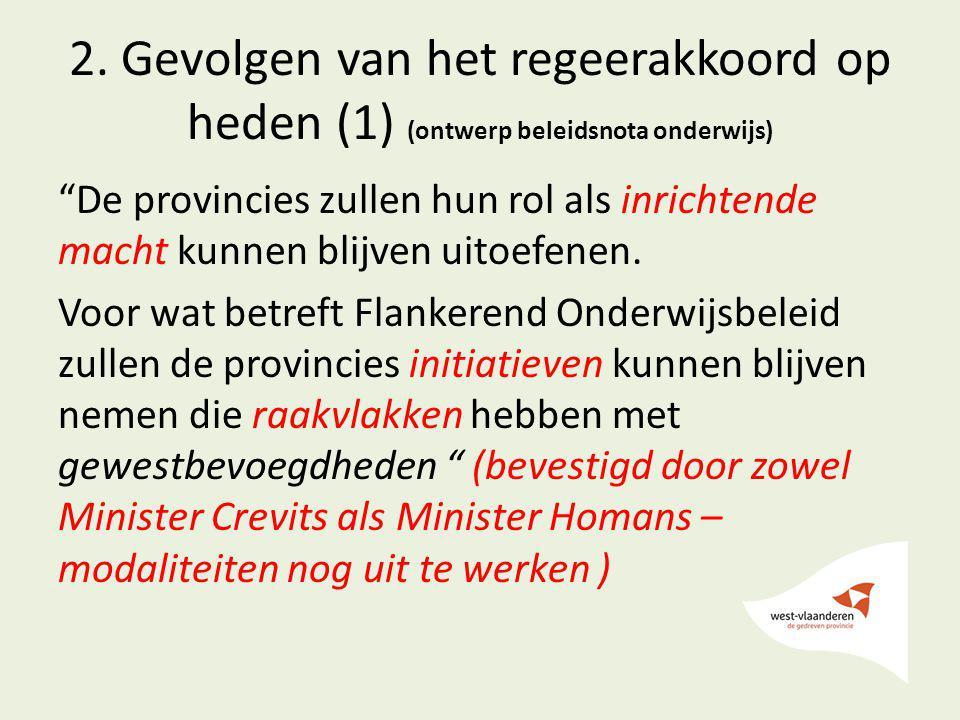 2. Gevolgen van het regeerakkoord op heden (1) (ontwerp beleidsnota onderwijs)