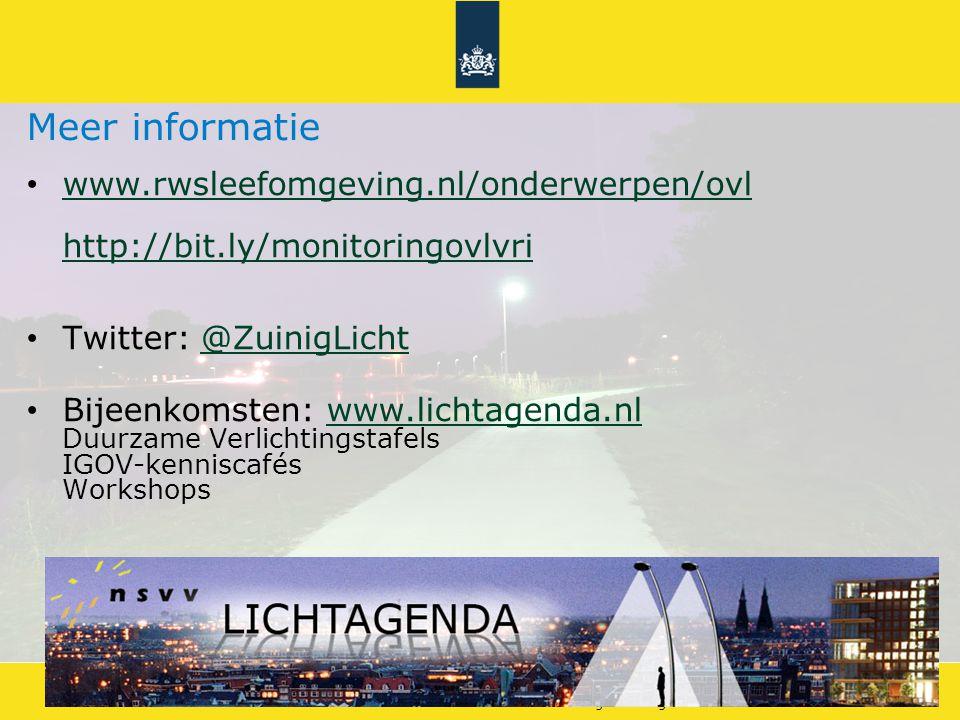 Meer informatie www.rwsleefomgeving.nl/onderwerpen/ovl http://bit.ly/monitoringovlvri. Twitter: @ZuinigLicht.
