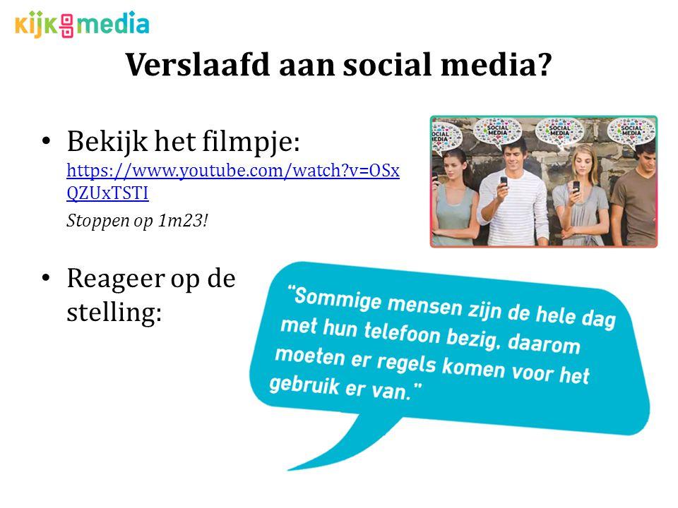 Verslaafd aan social media