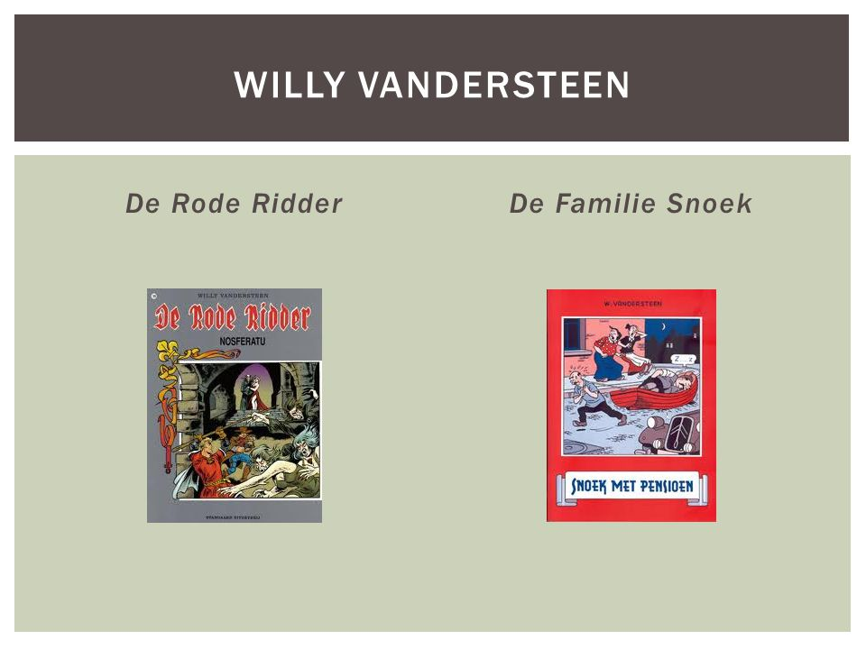 WillY vandersteen De Rode Ridder De Familie Snoek
