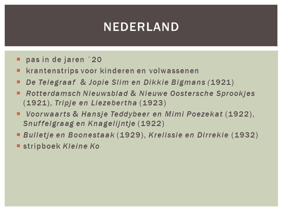 Nederland pas in de jaren ´20