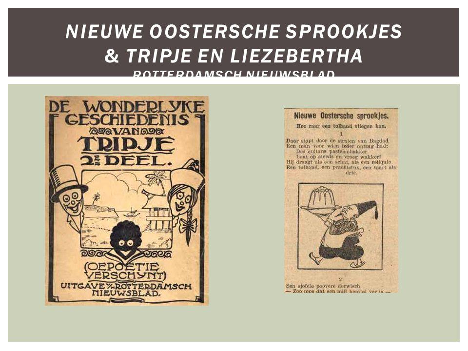 Nieuwe Oostersche Sprookjes & Tripje en Liezebertha Rotterdamsch Nieuwsblad