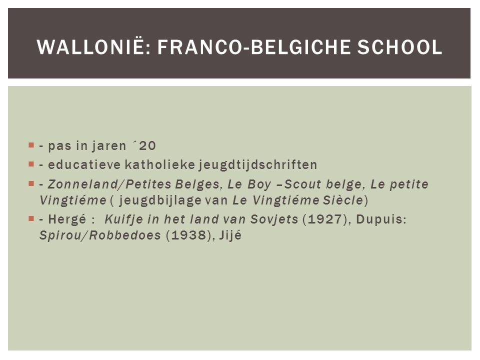 Wallonië: Franco-Belgiche school