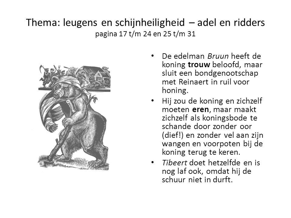 Thema: leugens en schijnheiligheid – adel en ridders pagina 17 t/m 24 en 25 t/m 31