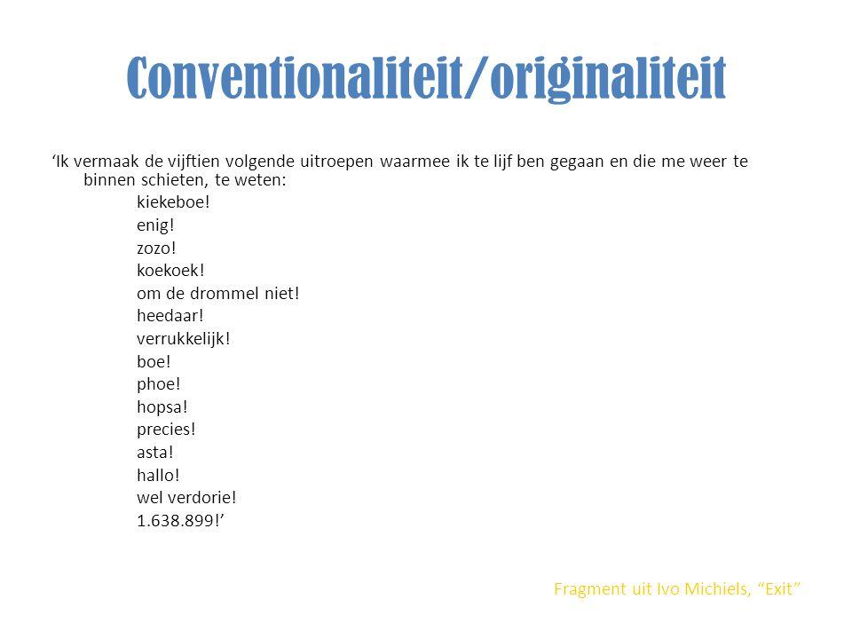 Conventionaliteit/originaliteit