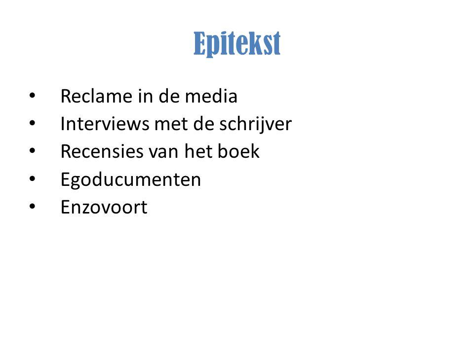 Epitekst Reclame in de media Interviews met de schrijver