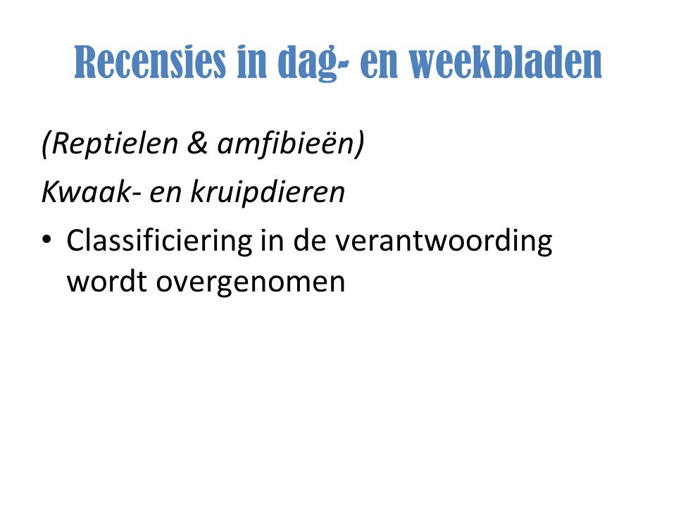 Recensies in dag- en weekbladen