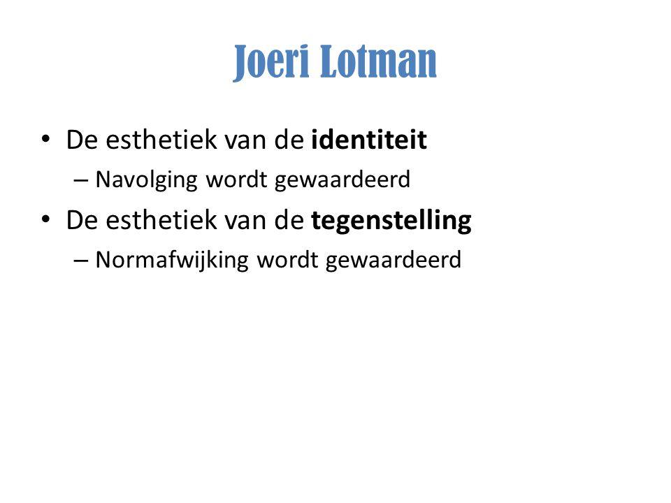 Joeri Lotman De esthetiek van de identiteit