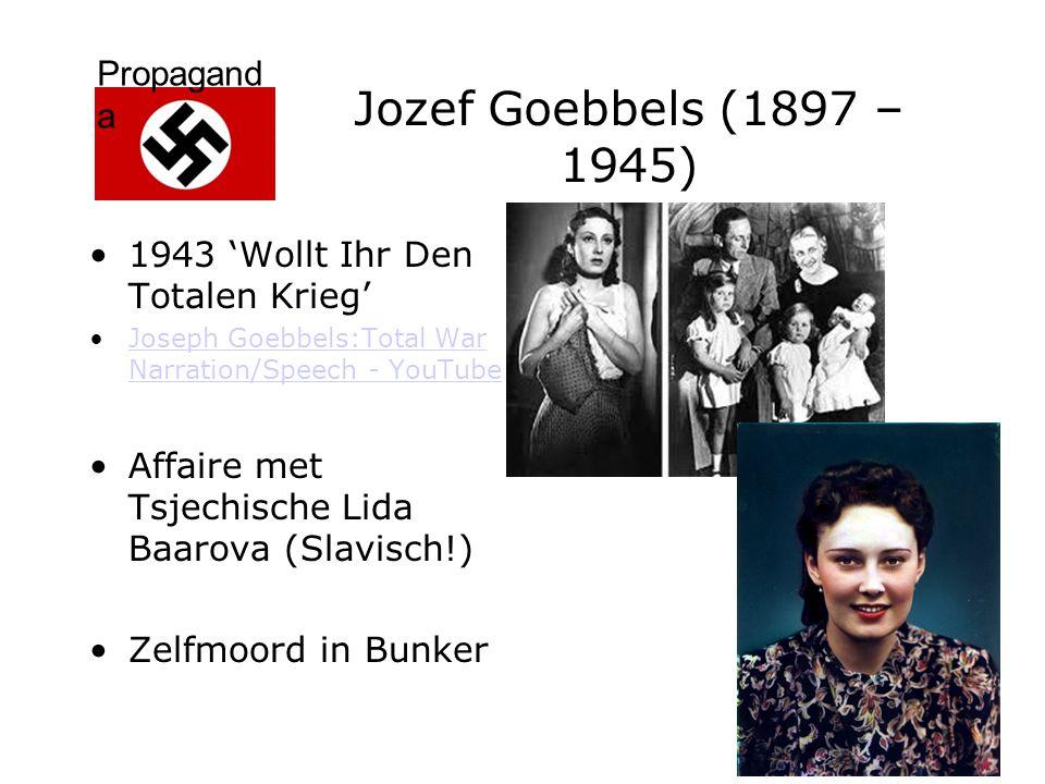 Jozef Goebbels (1897 – 1945) 1943 'Wollt Ihr Den Totalen Krieg'