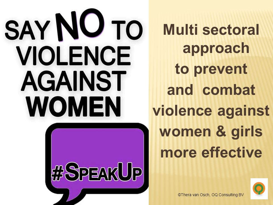 Multi sectoral approach to prevent and combat violence against women & girls more effective