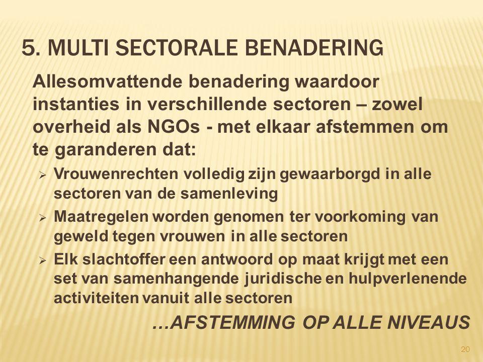 5. Multi sectorale benadering