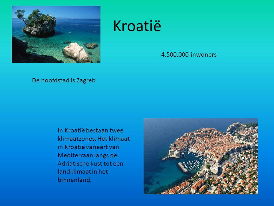 Kroatië 4.500.000 inwoners De hoofdstad is Zagreb