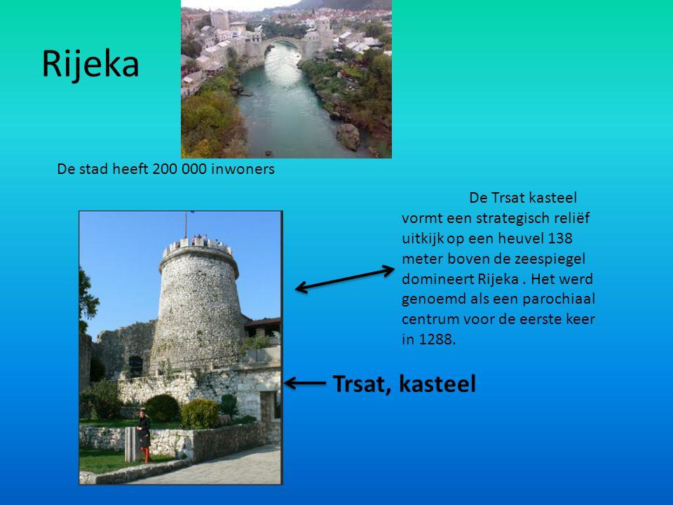 Rijeka Trsat, kasteel De stad heeft 200 000 inwoners