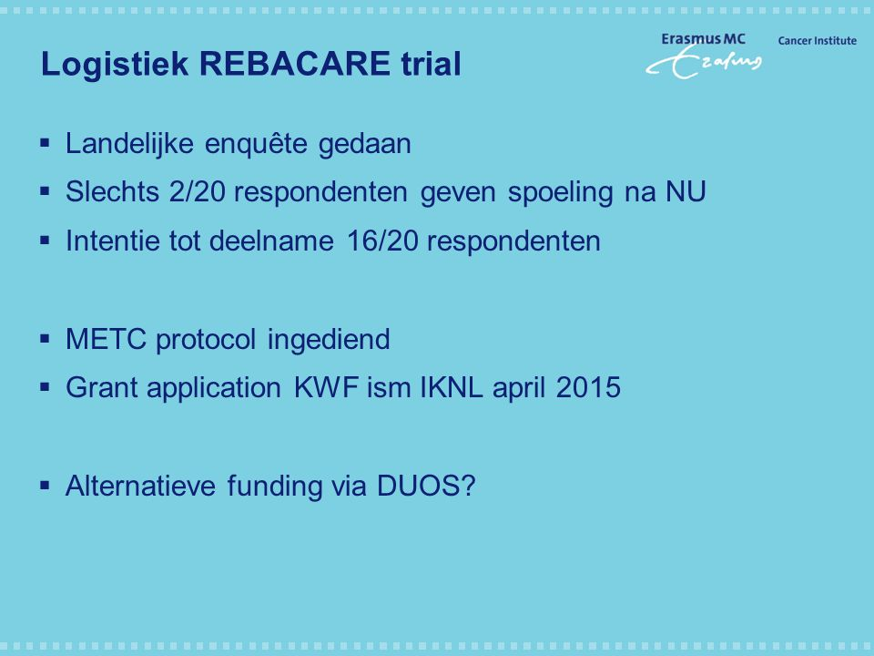 Logistiek REBACARE trial