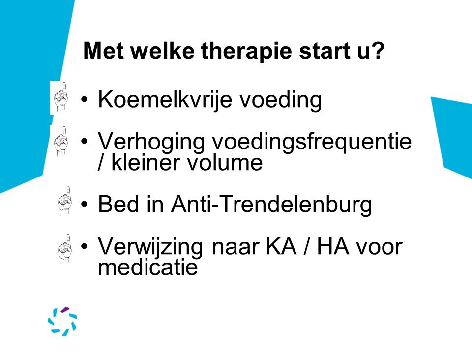 Met welke therapie start u