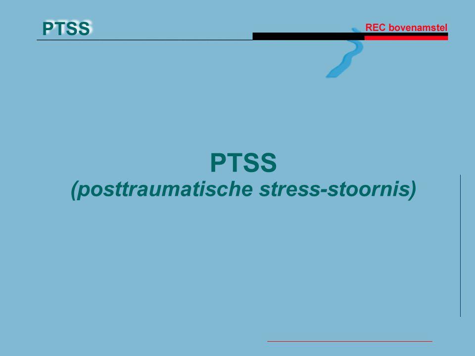 PTSS (posttraumatische stress-stoornis)