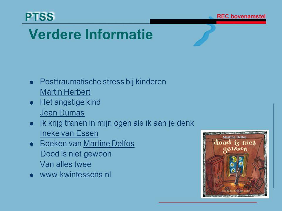 Verdere Informatie Posttraumatische stress bij kinderen Martin Herbert