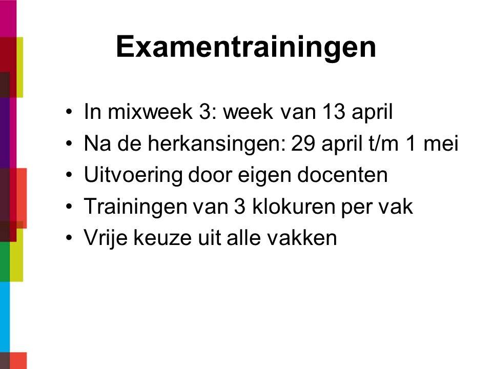 Examentrainingen In mixweek 3: week van 13 april