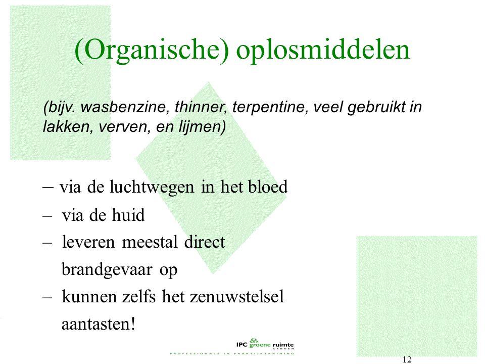 (Organische) oplosmiddelen