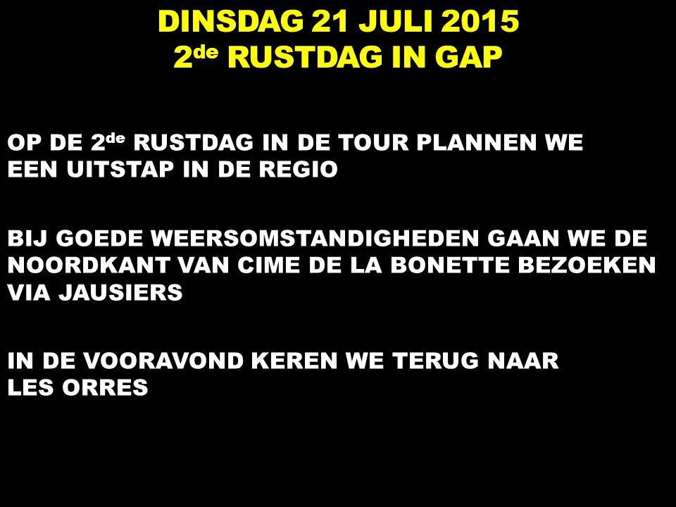 DINSDAG 21 JULI 2015 2de RUSTDAG IN GAP