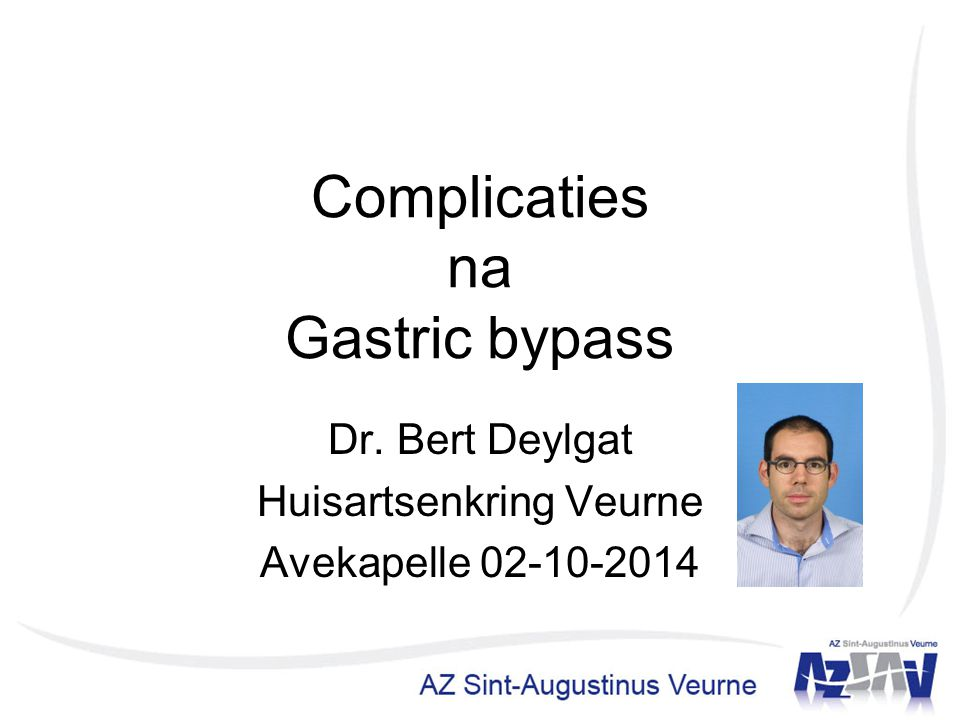 Complicaties na Gastric bypass