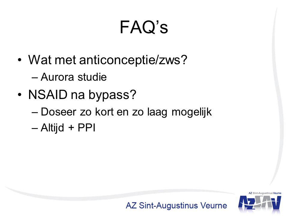 FAQ's Wat met anticonceptie/zws NSAID na bypass Aurora studie