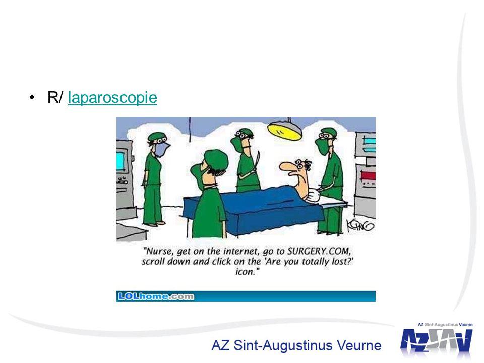 R/ laparoscopie