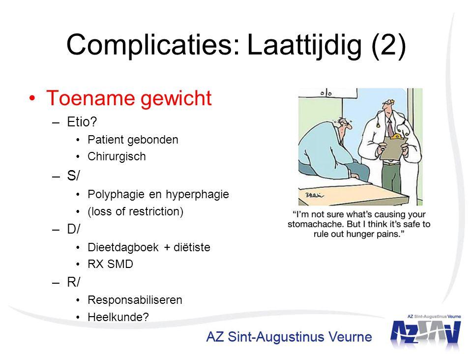 Complicaties: Laattijdig (2)