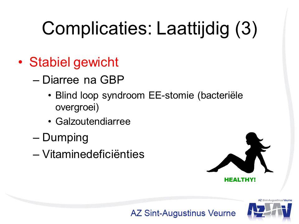 Complicaties: Laattijdig (3)