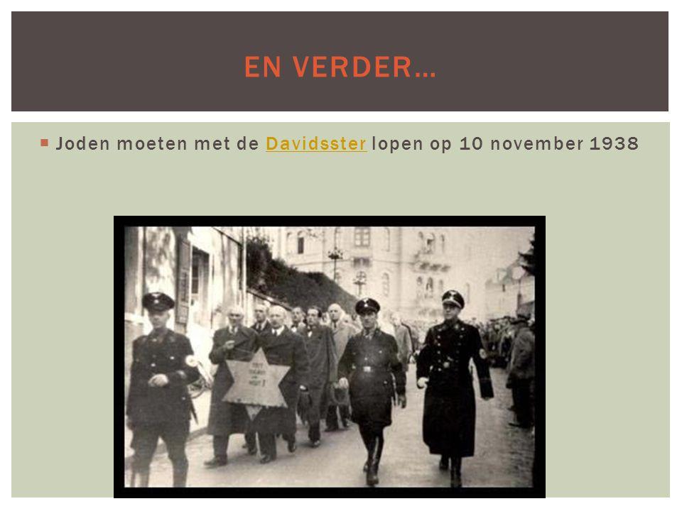 En verder… Joden moeten met de Davidsster lopen op 10 november 1938