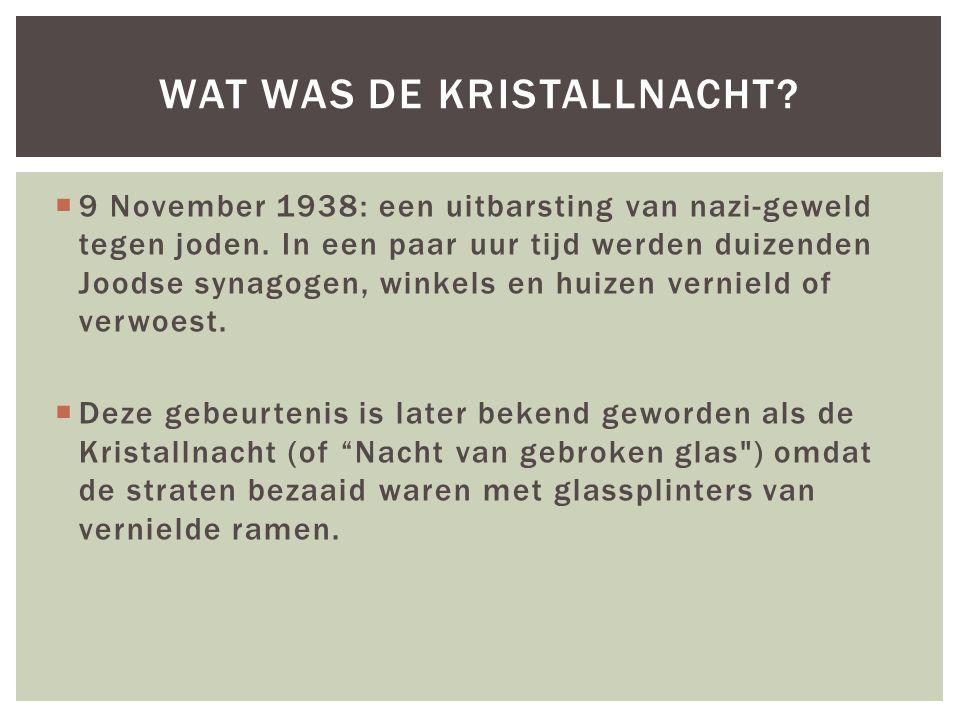 Wat was de Kristallnacht