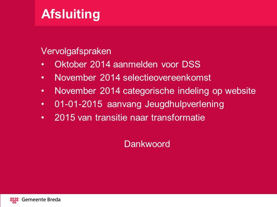 Afsluiting Vervolgafspraken Oktober 2014 aanmelden voor DSS