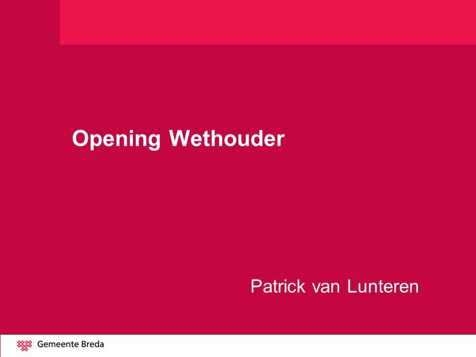 Opening Wethouder Patrick van Lunteren
