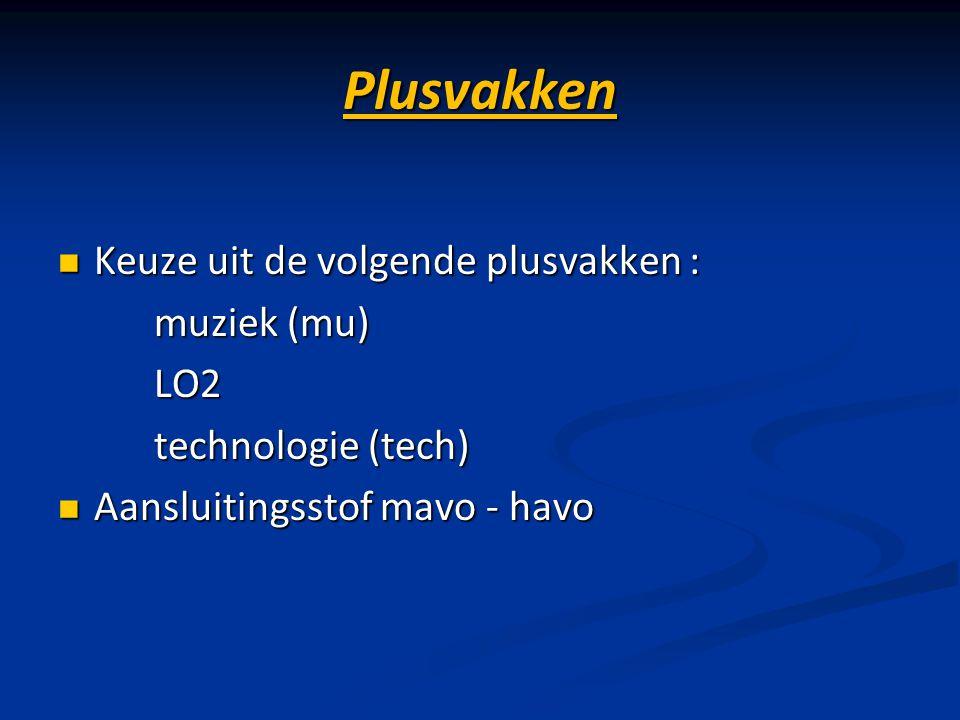 Plusvakken Keuze uit de volgende plusvakken : muziek (mu) LO2