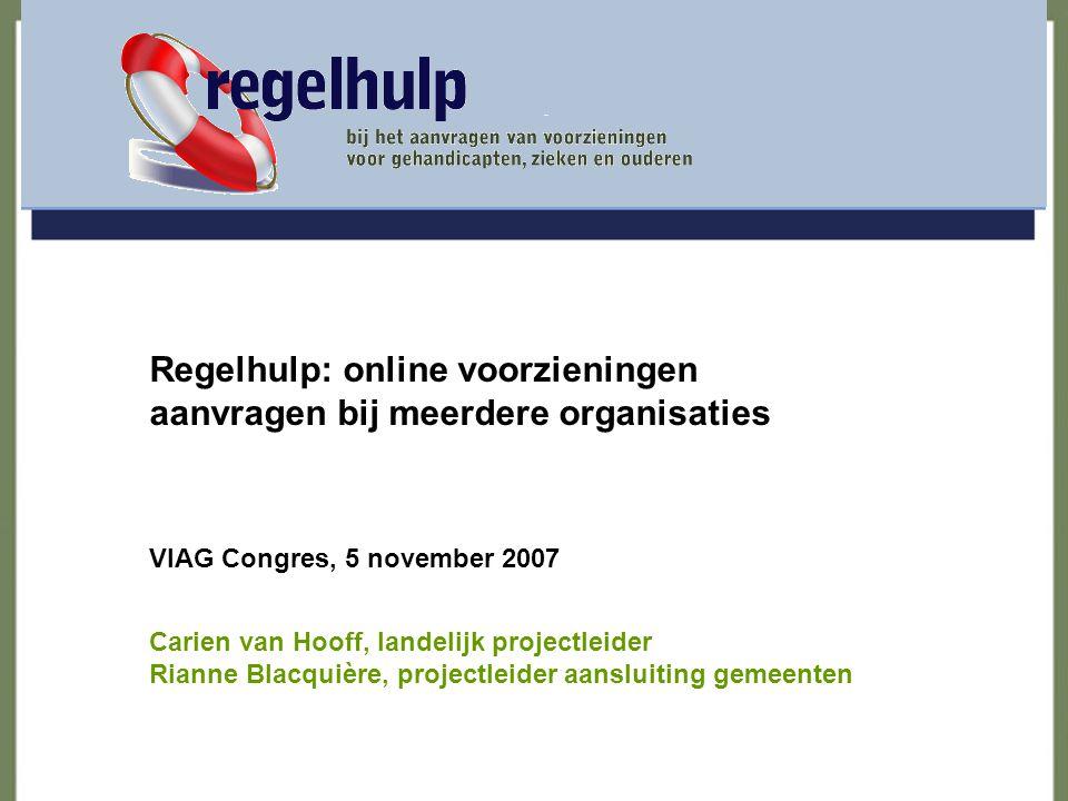 Regelhulp: online voorzieningen aanvragen bij meerdere organisaties