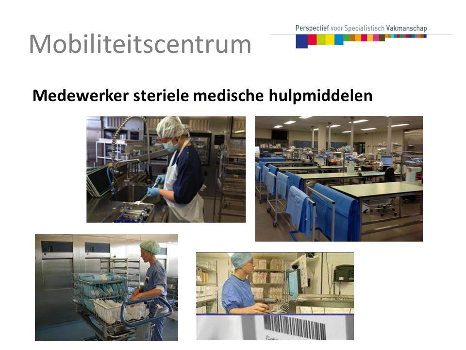 Mobiliteitscentrum Medewerker steriele medische hulpmiddelen