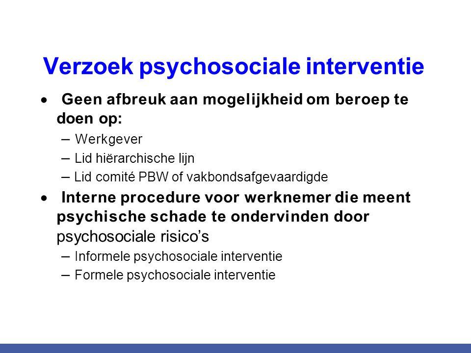 Verzoek psychosociale interventie