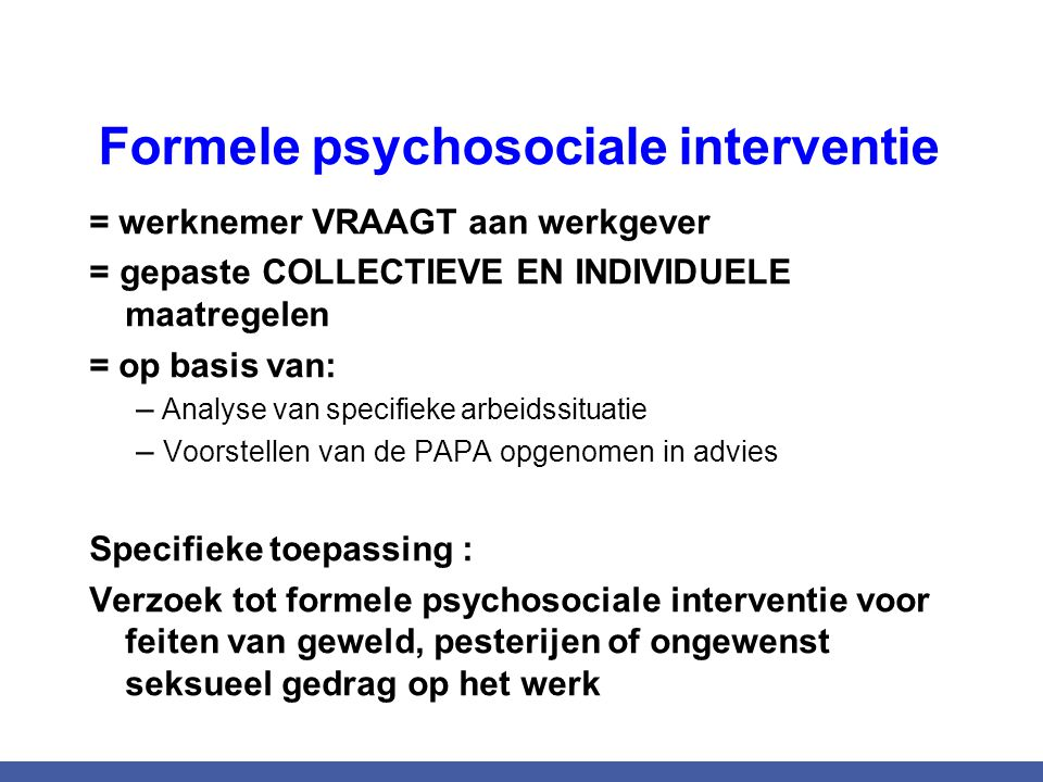 Formele psychosociale interventie