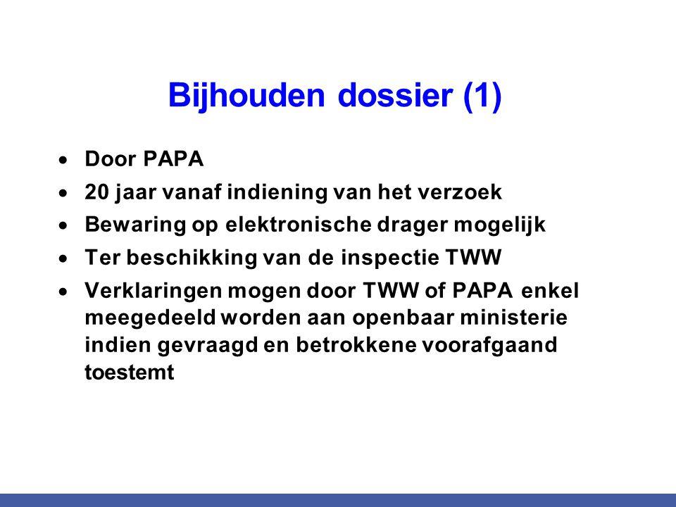 Bijhouden dossier (1) Door PAPA