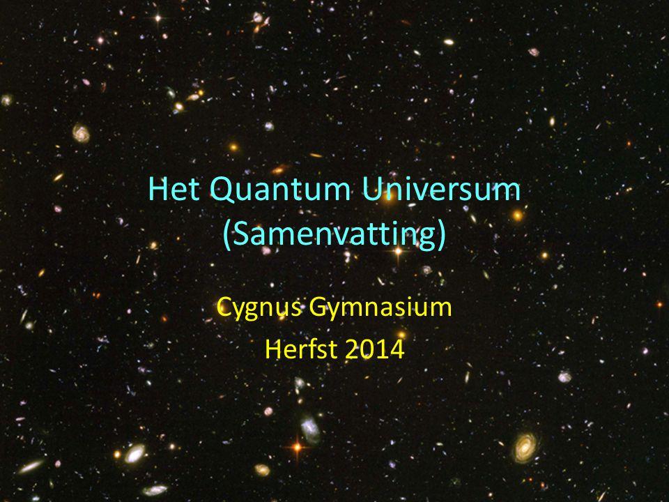 Het Quantum Universum (Samenvatting)