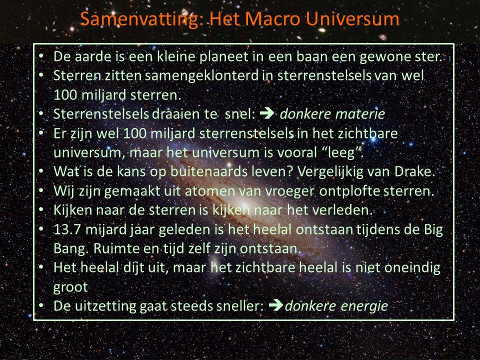Samenvatting: Het Macro Universum
