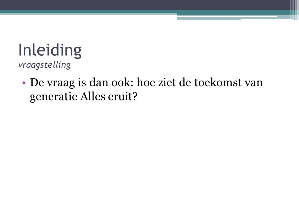 Inleiding vraagstelling