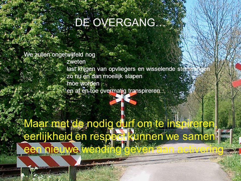 DE OVERGANG… We zullen ongetwijfeld nog. zweten last krijgen van opvliegers en wisselende stemmingen.